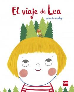 El viaje de Lea. Natalia Rosenberg. Ed. SM
